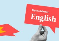 Useful Tips For Mastering The Fluency in English in Good Method